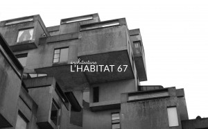 ANDYCURLY ARCHITECTURE HABITAT 67 MONTREAL